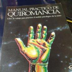 Libros de segunda mano: EL PODER DE LA QUIROMANCIA Y MANUAL PRACTICO DE QUIROMANCIA LIBRO DE TRABAJO(2 LIBROS ). Lote 241955005