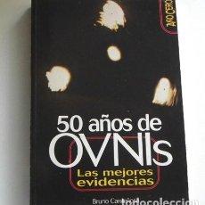 Libros de segunda mano: 50 AÑOS DE OVNIS LAS MEJORES EVIDENCIAS BRUNO CARDEÑOSA UFOLOGÍA CASOS OVNI MISTERIO AÑO CERO LIBRO. Lote 243038070