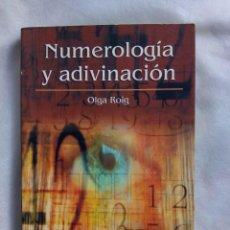 Libros de segunda mano: NUMEROLOGÍA Y ADIVINACIÓN / OLGA ROIG. Lote 243801045
