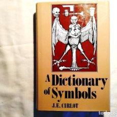 Libros de segunda mano: CIRLOT - A DICTIONARY OF SYMBOLS. Lote 243893570