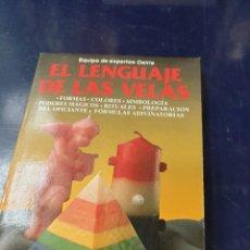 Libros de segunda mano: EL LENGUAJE DE LAS VELAS EDT, DE VECCHI. Lote 245637110