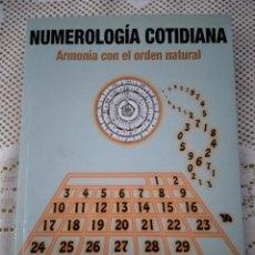Libros de segunda mano: NUMEROLOGA COTIDIANA. ARMONÍA CON EL ORDEN NATURAL. MERCÈ VILADOMIU CANELA. Lote 245974620