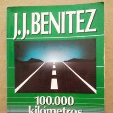 Libros de segunda mano: 100.000 KILÓMETROS TRAS LOS OVNIS, POR J.J. BENÍTEZ (PLAZA & JANÉS, 1989). OTROS HORIZONTES.. Lote 246503930