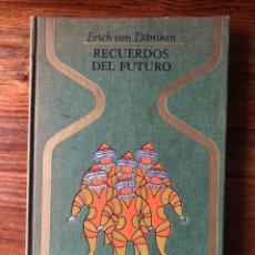 Libros de segunda mano: RECUERDOS DEL FUTURO. ERICH VON DANIKEN COLECCIÓN OTROS MUNDOS. PLAZA Y JANÉS. Lote 247695340