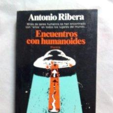 Livres d'occasion: ENCUENTROS CON HUMANOIDES / ANTONIO RIBERA. Lote 248027765