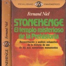 Libros de segunda mano: STONEHENGE, EL TEMPLO MISTERIOSO - FERNAND NIEL - REALISMO FANTÁSTICO - PLAZA JANÉS 1975. Lote 249001400