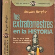 Libros de segunda mano: LOS EXTRATERRESTRES EN LA HISTORIA - JACQUES BERGIER - REALISMO FANTÁSTICO - PLAZA JANÉS 1976. Lote 249003770