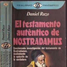 Libros de segunda mano: EL TESTAMENTO AUTENTICO DE NOSTRA DAMUS - DANIEL RUZO - REALISMO FANTÁSTICO - PLAZA JANÉS 1975. Lote 249004060