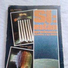 Libros de segunda mano: LOS OVNIS EN ESPAÑA. VOL. I, COL. SÍ, ESTÁN, 1978 - REVISTA STENDEK / UFOLOGÍA. Lote 252330045