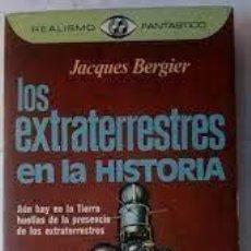 Libros de segunda mano: LOS EXTRATERRESTRES EN LA HISTORIA JACQUES BERGIER. Lote 279495633