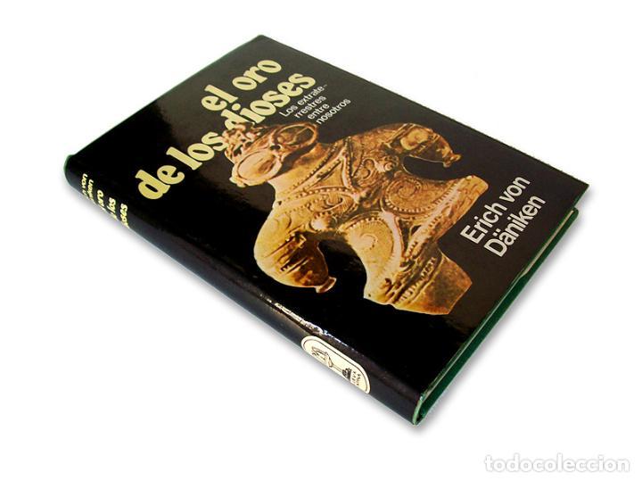 Libros de segunda mano: EL ORO DE LOS DIOSES - LOS EXTRATERRESTRES ENTRE NOSOTROS - ERICH VON DÄNIKEN - 1974 - Foto 2 - 253094360