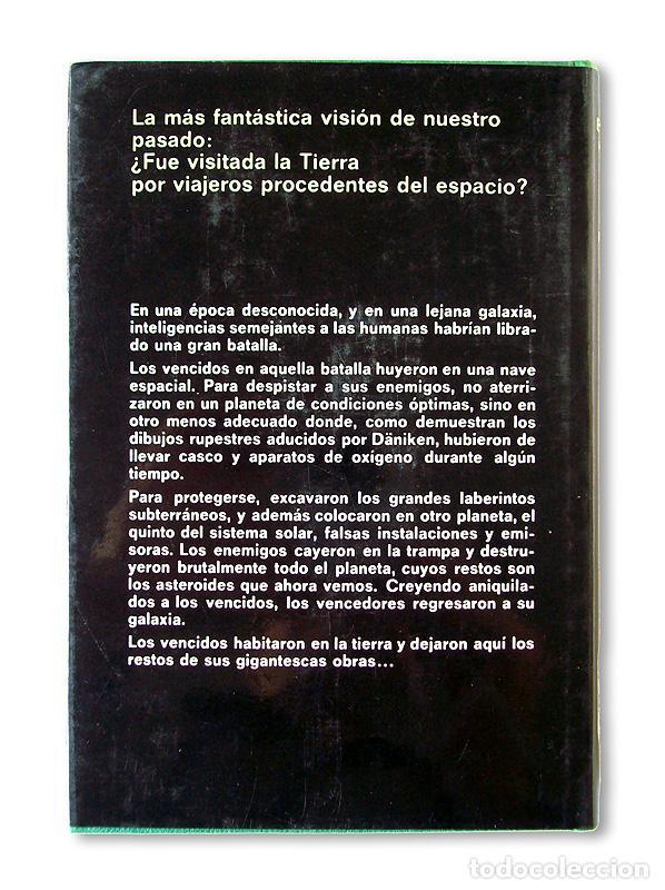 Libros de segunda mano: EL ORO DE LOS DIOSES - LOS EXTRATERRESTRES ENTRE NOSOTROS - ERICH VON DÄNIKEN - 1974 - Foto 3 - 253094360