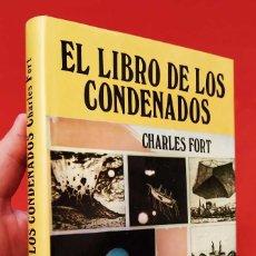Libros de segunda mano: EL LIBRO DE LOS CONDENADOS. 1ª EDICIÓN. AÑO: 1976. CHARLES FORT. BUEN ESTADO.. Lote 253533415
