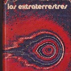 Libros de segunda mano: LOS EXTRATERRESTRES - PAUL MISRAKI - EDICIONES 29. Lote 253664625