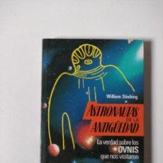 Libros de segunda mano: ANTRONAUTAS DE LA ANTIGUEDAD, WILLIAM STIEBING, TIKAL, 1994, 198 PAGINAS, TAPA BLANDA. Lote 254062275