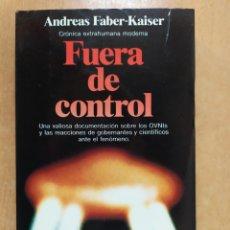 Libros de segunda mano: FUERA DE CONTROL / ANDREAS FABER-KAISER / PLANETA. 1ªED. 1984. Lote 254119315