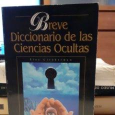 Libros de segunda mano: BREVE DICCIONARIO DE LAS CIENCIAS OCULTAS. Lote 254298240