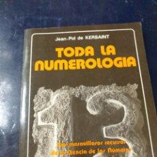 Libros de segunda mano: TODA LA NUMEROLOGIA KERSAINT. Lote 254518100