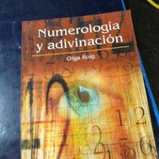 Libros de segunda mano: NUMEROLOGIA Y ADIVINACIÓN OLGA ROIG. Lote 254518425