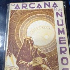 Libros de segunda mano: LA ARCANA DE LOS NÚMEROS. Lote 254519315