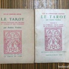 Libros de segunda mano: LE TAROT - ANDRÉE PETIBON - 2 VOL. ÉDITIONS ORIGINALES (1953 ET VOL. II 1959). Lote 256839290