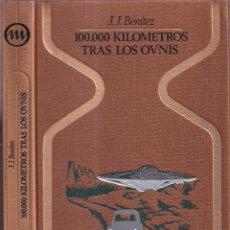 Libros de segunda mano: 10000 KM TRAS LOS OVNIS - J. J. BENITEZ - COLECCIÓN OTROS MUNDOS PLAZA JANÉS 1978. Lote 257410230