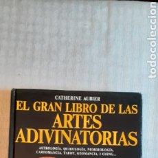 Libros de segunda mano: EL GRAN LIBRO DE LAS ARTES ADIVINATORIAS, 230 PÁGINAS. Lote 257880735