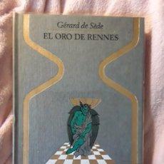 Libros de segunda mano: EL ORO DE RENNES, DE GERARD DE SEDE. MAGNÍFICO ESTADO. OTROS MUNDOS, PLAZA Y JANES. Lote 258002090