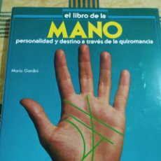 Libros de segunda mano: EL LIBRO DE LA MANO PERSONALIDAD Y DESTINO A TRAVES DE LA QUIROMANCIA - MARIA GARDINI. Lote 259039550