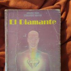 Libros de segunda mano: EL DIAMANTE, DE ARACELI EGEA Y EL COMANDO ASHTAR. UNICO EN TC, MUY RARO. SOLO 5.000 EJEMPLARES. Lote 260366380