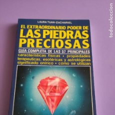 Libros de segunda mano: GUIA COMPLETA. EL EXTRAORDINARIO PODER DE LAS PIEDRAS PRECIOSAS. 159 PAGINAS.AÑO 1994. Lote 262803740