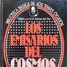 Libros de segunda mano: LOS EMISARIOS DEL COSMOS. JIMENEZ DEL OSO. Lote 262925520