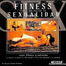 Libros de segunda mano: FITNESS PARA MEJORAR TU SEXUALIDAD. Lote 263074245