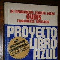 Libros de segunda mano: PROYECTO LIBRO AZUL POR BRAD STEIGER DE ED. EDAF EN MADRID 1978. Lote 263080245