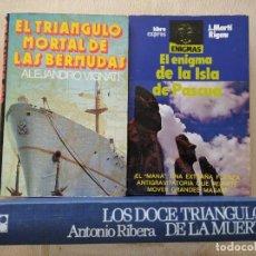 Libros de segunda mano: LOS DOCE TRIANGULOS DE LA MUERTE, RIBERA+ TRIÁNGULO MORTAL BERMUDAS + ENIGMA ISLA DE PASCUA RIGAU. Lote 265818209