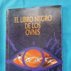 Libros de segunda mano: EL LIBRO NEGRO DE LOS OVNIS - EDICIONES UNIVERSIDAD Y CULTURA. Lote 266117378