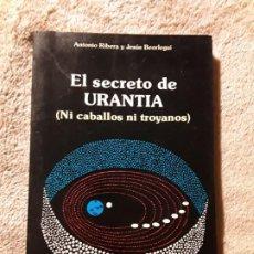 Libros de segunda mano: EL SECRETO DE URANTIA (NI CABALLOS NI TROYANOS). ANTONIO RIBERA. EL CABALLO DE TROYA, DE JJ BENITEZ. Lote 267233894