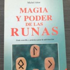 Libros de segunda mano: MAGIA Y PODER DE LAS RUNAS - MICHEL AITOR- ED. KARMA 7. Lote 267775424