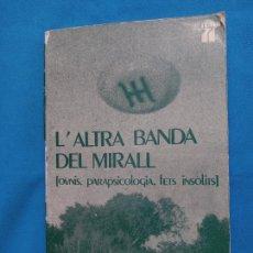 Libros de segunda mano: L'ALTRA BANDA DEL MIRALL - ANTONI RIBERA. Lote 268037049