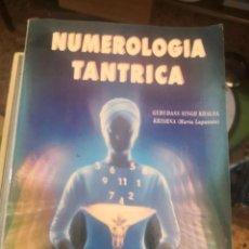 Libros de segunda mano: LIBRO NUMEROLOGÍA TÁNTRICA - KRISHNA (MARÍA LAPUENTE). Lote 268860664