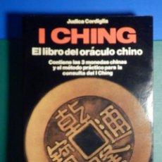 Libros de segunda mano: I CHING - EL LIBRO DEL ORÁCULO CHINO - JUDICA CORDIGLIA - MARTINEZ ROCA - TABLERO + 3 MONEDAS. Lote 268958574