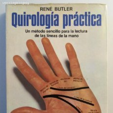 Livres d'occasion: QUIROLOGIA PRACTICA / RENE BUTLER. Lote 269291108