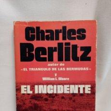 Livros em segunda mão: EL INCIDENTE CHARLES BERLITZ EL CASO ROSWELL. Lote 269380913