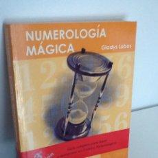 Libros de segunda mano: NUMEROLOGIA MÁGICA . GLADYS LOBOS .. Lote 270116958