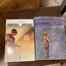 Libros de segunda mano: LOTE DE 2 LIBROS, IKER JIMÉNEZ Y JAVIER SIERRA. Lote 270122263