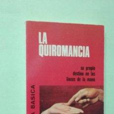 Libros de segunda mano: LA QUIROMANCIA. Lote 270556153