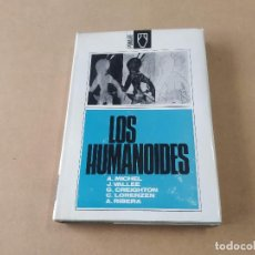 Libros de segunda mano: LOS HUMANOIDES - A. MICHEL - J. VALLÉE - G. CREIGHTON - C. LORENZEN - A. RIBERA. Lote 270591488