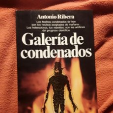 Libros de segunda mano: GALERÍA DE CONDENADOS, DE ANTONIO RIBERA. MAGNÍFICO ESTADO.. Lote 270650773