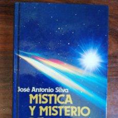 Libros de segunda mano: MÍSTICA Y MISTERIO DE LOS OVNIS. JOSE ANTONIO SILVA. 1987. Lote 271586978