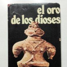 Libros de segunda mano: EL ORO DE LOS DIOSES. LOS EXTRATERRESTRES ENTRE NOSOTROS - ERICH VON DANIKEN - ED. MARTINEZ ROCA. Lote 271778573